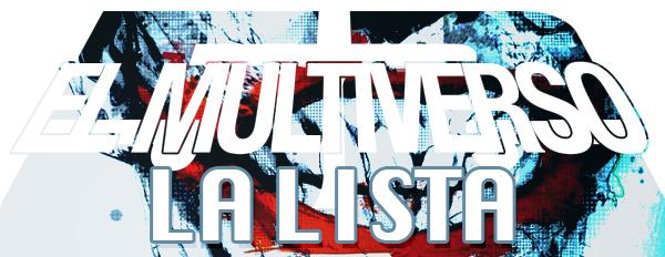 El Multiverso 52 - La Lista